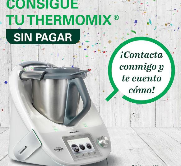 TU Thermomix® SIN PAGAR!