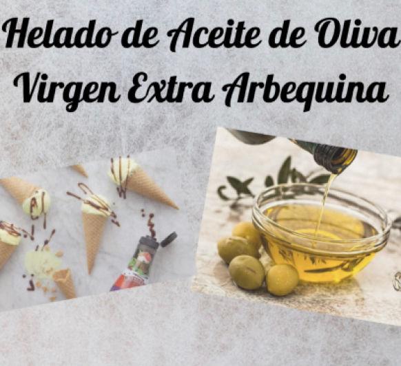 HELADO DE ACEITE DE OLIVA VIRGEN EXTRA ARBEQUINA