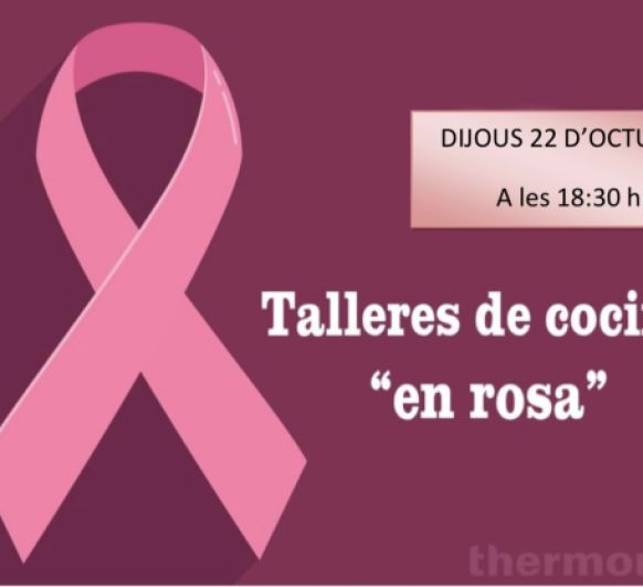TALLER DE CUINA ''EN ROSA''